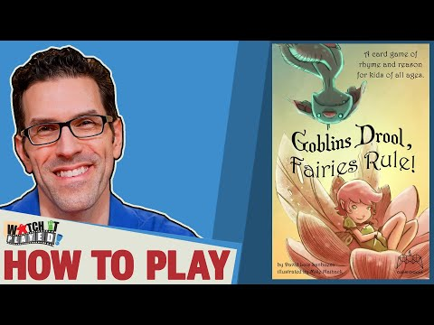 Watch It Played - Come LEARN and SEE Goblins Drool, Fairies Rule played!