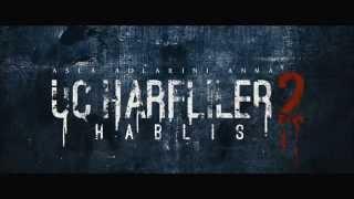 Üç Harfliler 2 / Hablis Fragman