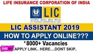 How To apply| LIC Assistant Apply Online 2019 | LIC Assistant Application Form 2019 | LIC 2019