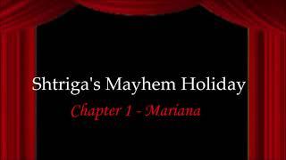 Shtriga's Mayhem Holiday || Chapter 1 || Audiobook