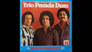Trio Parada Dura - Endereço Da Felicidade (Blusa Vermelha - 1980)