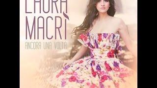 Laura Macrì - Ancora Una Volta