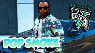 IF POP SMOKE WAS IN GTA 5