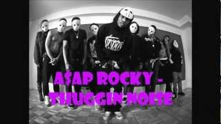 ASAP mob ft. ASAP Rocky - Thuggin Noise High quality (HQ) - lords never worry