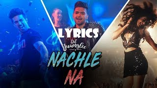 Guru Randhawa: Nachle Na Lyrics | DIL   - YouTube