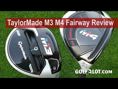 TaylorMade M3 M4 Fairway Review By Golfalot
