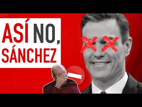 ASÍ NO, SÁNCHEZ ⛔️ HD Mp4 3GP Video and MP3