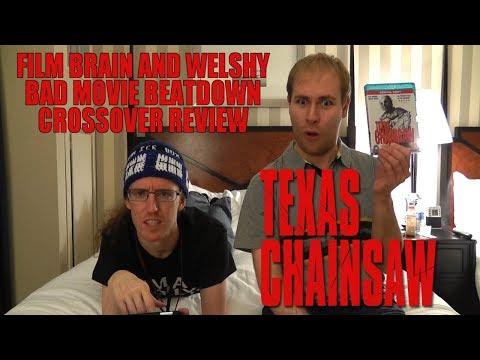 Bad Movie Beatdown (w/ Welshy): Texas Chainsaw (REVIEW)