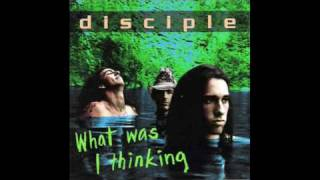 Disciple - Why