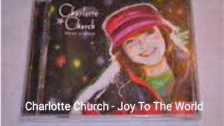 Charlotte Church - Joy To The World