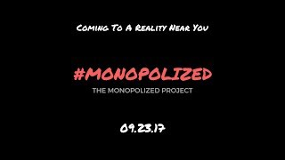 """The Monopolized Project:"" An Excursion Into Immersive Exhibition"