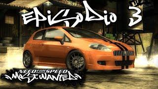 "Need For Speed Most Wanted | Episodio 3 | ""En la Blacklist"""