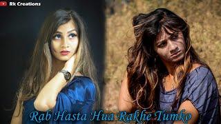 Rab Hasta Hua Rakhe Tumko   Heart Touching Story 2020   Har aaina tumko dekhe   Moto   Satisfya  