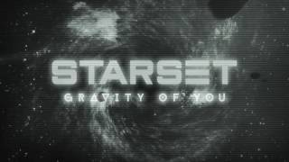 Starset - Gravity Of You (Audio)