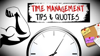 Time Management Tips & Motivational Quotes