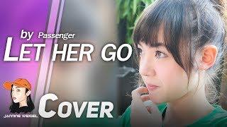 Let Her Go - Passenger cover by 13 y/o Jannine Weigel (พลอยชมพู)