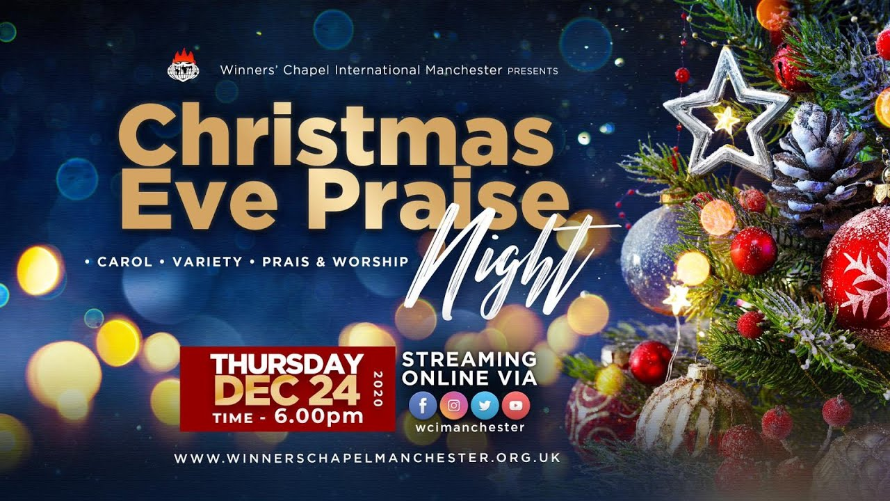 Winners Chapel Christmas Eve Praise Night  24th December 2020