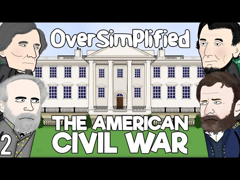 The American Civil War - (Part 2)