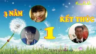 3 Năm 1 Kết Thúc [Sub + Kara]