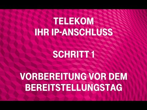 Telekom - Ihr IP-Anschluss (Schritt 1): Vorbereitung vor dem Bereitstellungstag
