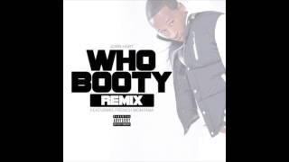 John Hart feat. French Montana - Who Booty Official Remix