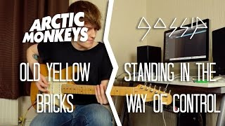 Old Yellow Bricks - Arctic Monkeys/Standing In The Way Of Control - The Gossip DOUBLE COVER (HD)