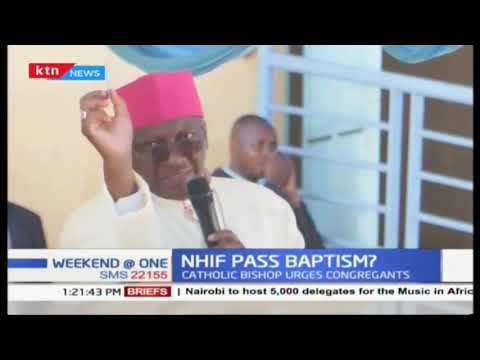 NHIF pass Baptism Why is the clergy so keen to ensure congregants acquire NHIF card?