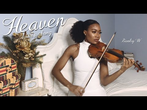 Heaven (Susu's Song) - Banky W #BAAD2017 | VIOLIN COVER Mp3