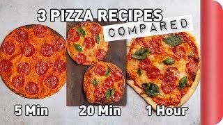 3 Pizza Recipes COMPARED (5 Min vs 20 Min vs 1 Hour)