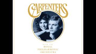 Gambar cover The Carpenters With The Royal Philharmonic Orchestra - We've Only Just Begun (Audio)