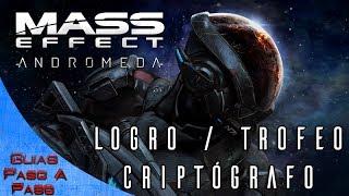Mass Effect Andromeda | Logro / Trofeo: Criptógrafo (Localización Rompecabezas Relictos)