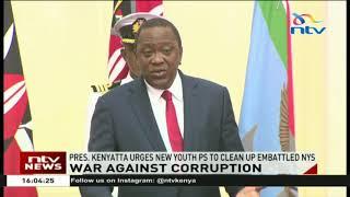 Kenyatta urges new youth PS Francis Otieno to clean up the mess at NYS