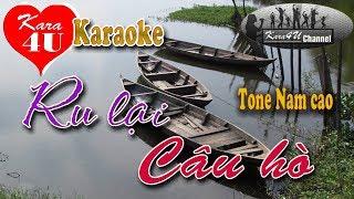 Ru Lại Câu Hò Karaoke (Tone Nam Cao)   Beat Hay [Kara4U]