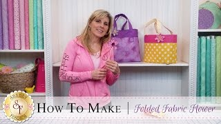How To Make A Folded Fabric Flower | A Shabby Fabrics DIY Craft Tutorial