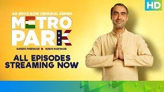 Metro Park - All Episodes Streaming Now   An Eros Now Original Series