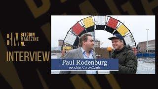 """Interview Paul Rodenburg (Crypto2Cash): """"Klanten kunnen per dag 5 miljoen euro in crypto uitcashen"""""""