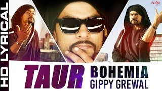 Bohemia - Taur Lyrical Ft. Gippy Grewal | Top Punjabi Songs 2015 -Best ever party song - Bohemia Rap