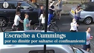 Escrache a Cummings tras no dimitir por saltarse el confinamiento