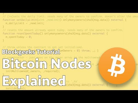 What is a Bitcoin Node? - Step by Step Explanation