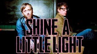The Black Keys   Shine A Little Light (Subtitulado En Español Y Ingles)