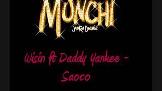 Wisin ft Daddy Yankee - Saoco