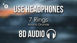 Ariana Grande   7 Rings (8D AUDIO)