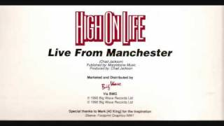 Chad Jackson High On Life (Live from Manchester)