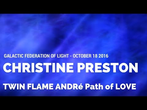 Ascended Twin Flame André, The Path of Love, October 18