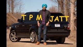 Sidhu Moose Wala ( Full Song ) TPM - Byg Byrd - Punjabi Hits - Latest New Punjabi Song 2017