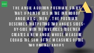 What Is The Definition Of Angle Addition Postulate?