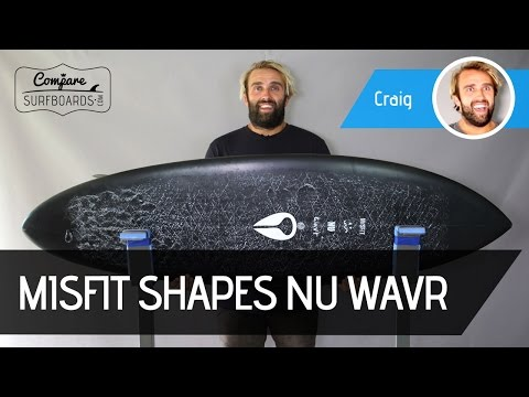 Misfit Shapes NU WAVR Surfboard Review | Compare Surfboards
