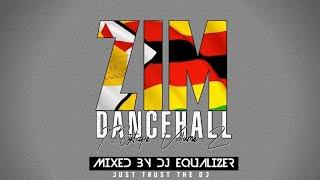 Zimdancehall mixtape (2021)(Jah Master,Bazooker,Seh Calaz,etc) hits Songs Vol 2 By Equalizer
