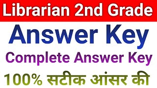 Librarian Grade 2nd Answer Key // Librarian- II Exam 2 August Answer Key