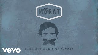 Para Que Nadie Se Entere (Visualiser) (Audio) - Morat  (Video)
